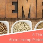 5 Things I Love About Hemp Protein Powder