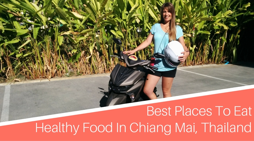Best Places To Eat Healthy Food In Chiang Mai, Thailand