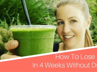 How To Lose 10lbs In 4 Weeks Without Dieting