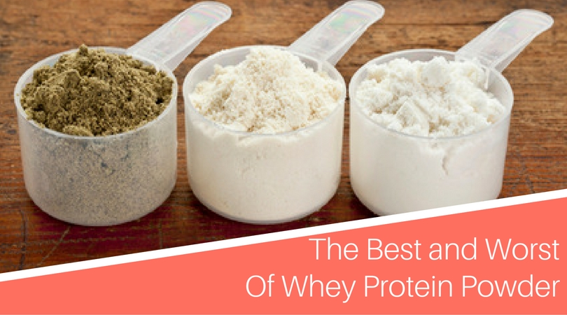 The Best and Worst of Whey Protein Powder