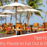 Tips For Finding Healthy Places to Eat Out & On The Go